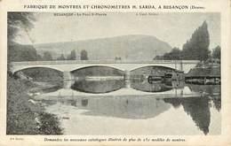 Dép 25 - Besancon - Le Pont Saint Pierre - Publicité Fabrique De Montres Et Chronomètres H. Sarda - état - Besancon
