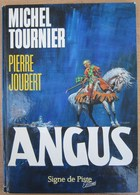 E.O. 1988 ANGUS De Michel TOURNIER Illustrations De Pierre JOUBERT - Livres, BD, Revues