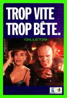 ADVERTISING, PUBLICITÉ - TROP VITE, TROP BÊTE, CAMPAGNE D'INFORMATION 1988, SÉCURITÉ ROUTIÈRE - ÉCRITE - - Publicité