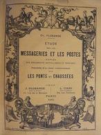 ETUDE MESSAGERIES ET POSTES DOCUMENTS METALLIQUES ET IMPRIMES PONTS ET CHAUSSES PAR FLORANGE 1925 - Other