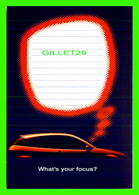 ADVERTISING, PUBLICITÉ - VOITURE FORD FOCUS, 1999 - WHAT'S YOUR FOCUS ? - HOTSTAMP - - Publicité