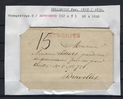 VOORLOPER 1828 VAN Antwerpen NAAR Bruxelles Stempeltype 2 ANTWERPEN In Het Rood (47mm X 5mm) - 1815-1830 (Dutch Period)