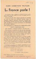 HISTOIRE POLITIQUE SYNDICALISME PARTI COMMUNISTE FRANCAIS FFI AVEYRON TARN PROPAGANDE LA FRANCE PARLE VIVE DE GAULLE - Historical Documents