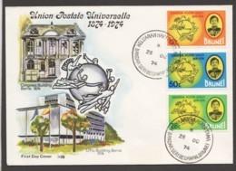 1974  UPU Centenary Complete Set On Unaddressed FDC - Brunei (...-1984)