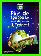 ADVERTISING - PUBLICITÉ - HOLLYWOOD CHEWING GUM - PLUS DE 600 000KM SANS DÉPENSER 1 FRANC ! EN 1998 - - Publicité