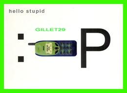 ADVERTISING - PUBLICITÉ - TÉLÉPHONE BOSCH PHONE - HELLO STUPID - GO-CARD, 1999 No 4041 - - Publicité