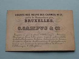 C. CAMPUS & C° Courte Rue Neuve Des Carmes N° 17 Près De Manneken Pis BRUXELLES / Magasin ( Form. +/- 10,5 X 6,5 Cm. ) - Cartes De Visite