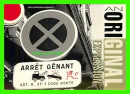 ADVERTISING - PUBLICITÉ - UNE EXPRESSION ORIGINALE - ARRÊT GÊNANT - CARTCOM - - Publicité