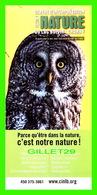 ADVERTISING - PUBLICITÉ - CENTRE D'INTERPRÉTATION DE LA NATURE DU LAC BOIVIN, GRANBY - LE HIBOU - DIMENSION 10 X 22 Cm - - Publicité