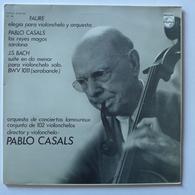 LP/  Gabriel Faure, Pablo Casals, Johann Sebastien Bach - Classique