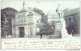 CPA BELGIQUE- 37-ANVERS ANTWERPEN-ACADEMIE ROYALE & STATUE VAN DYCK-1901 - Antwerpen