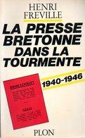 Guerre 39 45 : La Presse Bretonne Dans La Tourmente (1940 1946) Par Fréville (ISBN 2259004946) - War 1939-45