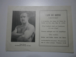 Suisse. Monthey. Café Du Repos, Représentant Paul Favre, Ex Champion D'Europe De Lutte. Carte Inédite (GF647) - VS Valais