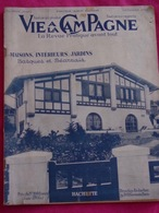 VIE À LA CAMPAGNE -déc 50-Maisons,intérieurs,jardins Basques & Béarnais . - Haus & Dekor