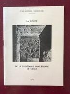 La Crypte De La Cathédrale Saint Etienne De Meaux 1969 - Livres, BD, Revues