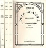 HISTOIRE DE LA CAVALERIE FRANCAISE PAR GENERAL SUZANNE 1874 - Livres