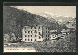 AK Urnerboden, Hotel Wilhelm Tell Und Post - UR Uri