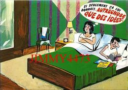 CPM - HUMOUR - Si Seulement çà Lui Donnait.. AUTRE CHOSE QUE DES IDEES ! - Edit. CIM COMBIER MACON - Scans Recto-Verso - Humour