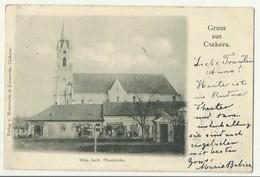 Gruss Aus Csakova Ciacova Church Romania , Shop Bottos Pal ,used 1899 - Romania