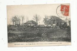 Cp , 60 , CUVILLY ,la Ferme Dit De MAL CAMPE , Aprés Le Bombardement En 1918 ,voyagée 1918 - Frankreich