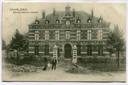CPA - Carte Postale - Belgique - Charleroi - Nouvel Hôpital - Façade - 1910 (M7472) - Charleroi