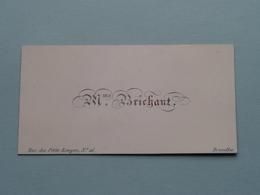 Mme BRICHANT Rue Des Petits Ecuyers N° 16 BRUXELLES ( Porcelein / Porcelaine ) Formaat +/- 8,5 X 4,5 Cm.! - Cartes De Visite