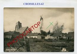 CROISILLES-Bombardement-Obus-Explosion-CARTE PHOTO Allemande-Guerre 14-18-1WK-France-62-Militaria- - Croisilles