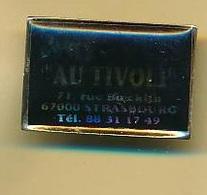 "Pins -67 - Robertsau- Brasserie - PMU ""Au Tivoli""- Envoi Gratuit - Pin's"