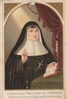 Images Religieuses : Mère JEANNE-DE-LESTONNAC : ( Née à Bordeaux En 1556 ) - Andachtsbilder