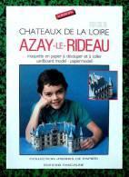Découpage Maquette - Le Château De Azay-le-Rideau - Ed Pascaline - Années 80 - Cut-out Paper Model - Ohne Zuordnung