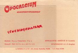 75- PARIS- BUVARD A. RANSON DOCTEUR PHARMACIE-OPOCALCIUM -OPOFERRINE-121 AVENUE GAMBETTA - Produits Pharmaceutiques