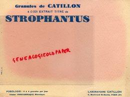 75- PARIS- BUVARD LABORATOIRES CATILLON-3 BD. SAINT MARTIN-PHARMACIE STROPHANTUS TONICARDIAQUE - Produits Pharmaceutiques