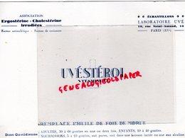 75- PARIS- BUVARD UVESTEROL VITAMINE D- LABORATOIRE UVE- 18 RUE SAINT AMAND- HUILE FOIE DE MORUE-PHARMACIE - Produits Pharmaceutiques
