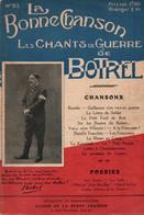 LA BONNE CHANSON  CHANTS DE GUERRE 1914 1918 DE BOTREL - Livres