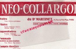 75- PARIS- BUVARD NEO COLLARGOL DU DOCTEUR MARTINET-16 RUE PETIT MUSC-SUPPOSITOIRES-POMMADE -PHARMACIE - Droguerías