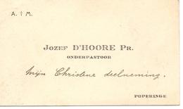 Visitekaartje - Carte Visite - Onderpastoor Jozef D'Hoore - Poperinge - Cartoncini Da Visita