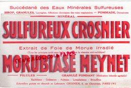 75- PARIS- BUVARD SULFUREUX CROSNIER- LABORATOIRES CROSNIER 6 RUE CHANOINESSE- PHARMACIE- FOIE DE MORUE - Droguerías