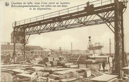 SOIGNIES - CARRIERES DU HAINAUT - CHANTIERS DE TAILLE MISE D' UNE PIERRE AU LAPIDAIRE (ref 5384) - Soignies