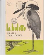 LA HULOTTE DES ARDENNES N° 30 / PIRATES D' EAU DOUCE - Animals