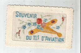 SOUVENIR DU 11 EME D'AVIATION (METZ) CARTE BRODEE  1932 - Regimente