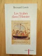 Les Arabes Dans L'histoire - Bernard Lewis - Histoire