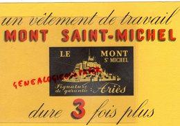 50- MONT SAINT MICHEL- BUVARD LE MONT SAINT MICHEL VETEMENTS DE TRAVAIL ARIES- - Textile & Vestimentaire