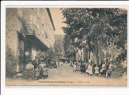 CARCANIERES-les-BAINS : Hotel Et Café - Etat - France