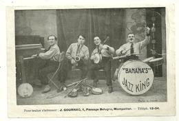 34 MONTPELLIER PUBLICITE ANCIENNE SUR PAPIER FORMAT CARTE POSTALE BANANAS JAZZ KING MUSICIENS HERAULT - Montpellier