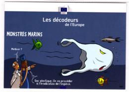 CP Pub / Humour / Les Décodeurs De L'Europe / Monstres Marins, Mer, Poisson, Ecologie / Commission Européenne - Publicité