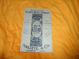 BUVARD ANCIEN CHICOREE EXTRA BLEU ARGENT ARLATTE & CIE CAMBRAI.. - Blotters