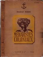 MEHARISTES COLONIAUX PAR GENERAL DUBOC HISTORIQUE MEHARI GOUMS GROUPES NOMADES SOUDAN NIGER MAURITANIE AFRIQUE - Livres