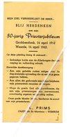 GROBBENDONCK 1912 WEERDE 1962 50 JARIG PRIESTERJUBILEUM L. PRIMS PASTOOR ST. MARTINUS WEERDE - Devotion Images