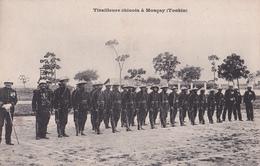 CPA Indochine / Vietnam - Tirailleurs Chinois à Monçay (Tonkin) - Vietnam