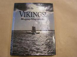 VIKINGS ! M Magnusson History Vikings Scandinavia Ships Religion Invasion England History Northmen Empire North Sea - Europa
